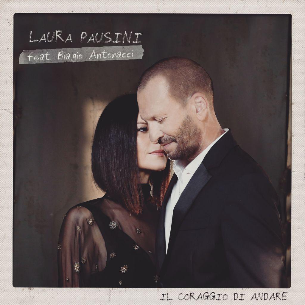 """Duetto Laura Pausini e Biagio Antonacci: testo, video """"Il coraggio di andare"""""""