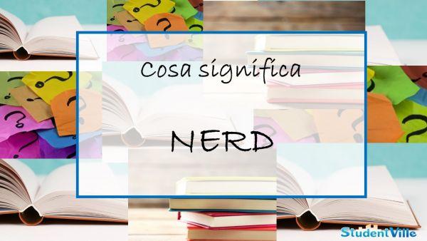 cosa significa nerd